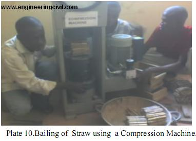 Plate 10.Bailing of  Straw using  a Compression Machine.